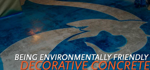 decorative concrete is environmentally friendly