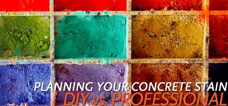 Planning Your Concrete Stain concrete contractor